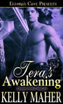 Cover of Tera's Awakening to be published by Ellora's Cave